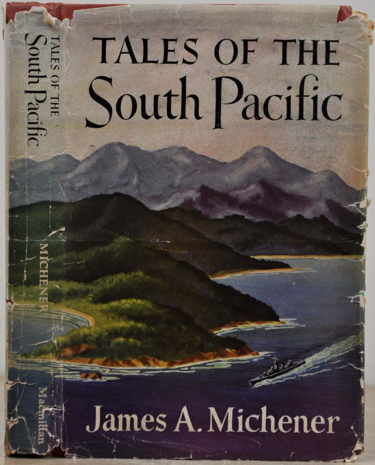 TALES OF THE SOUTH PACIFIC. Signed by James A. Michener. James A. Michener.