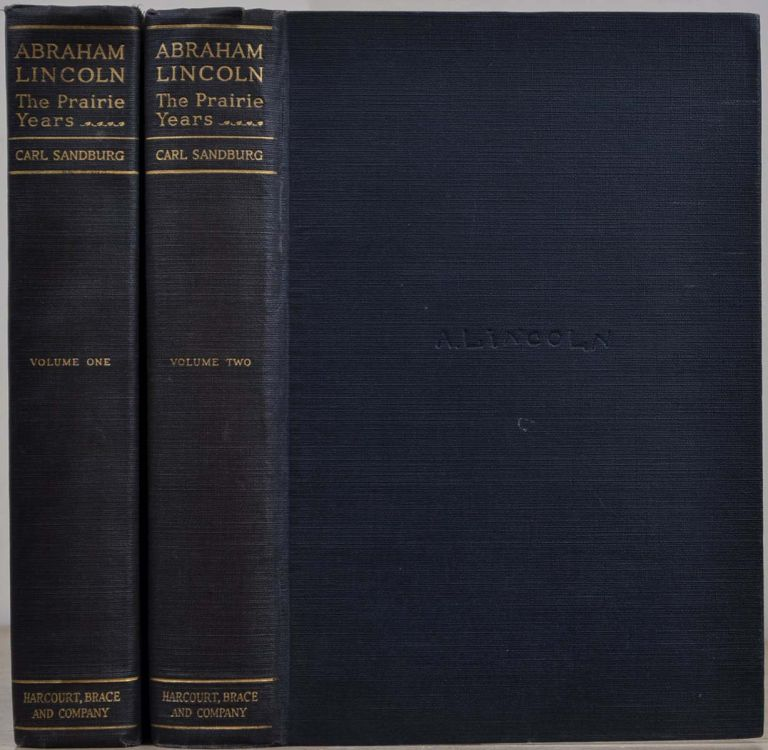 ABRAHAM LINCOLN. THE PRAIRIE YEARS. Two volume set. Signed by Carl Sandburg. Carl Sandburg.