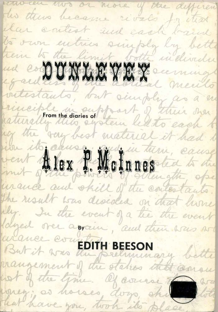 DUNLEVEY. From the Diaries of Alex P. McInnes. Edith Beeson, Alex P. McInnes.