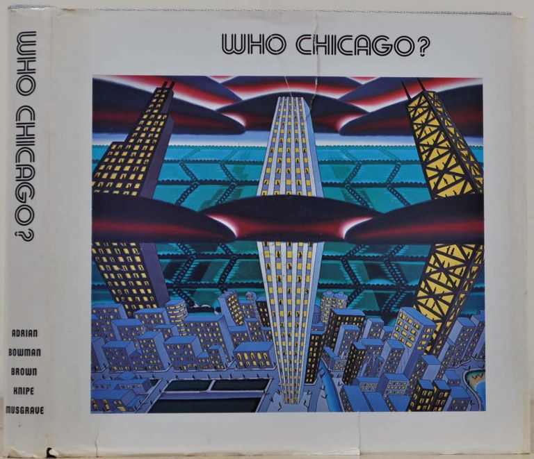 Who Chicago: An Exhibition of Contemporary Imagists. Ceolfrith Gallery.