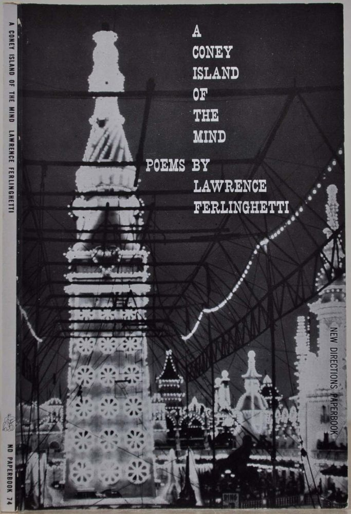 A CONEY ISLAND OF THE MIND. POEMS. Signed by Lawrence Ferlinghetti. Lawrence Ferlinghetti.