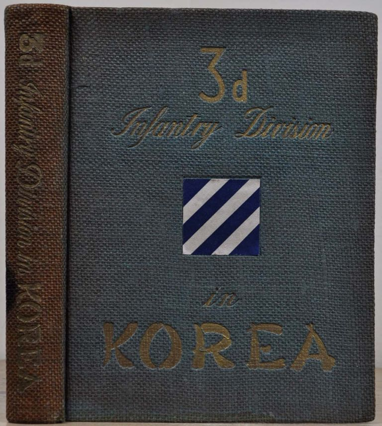 3d INFANTRY DIVISION IN KOREA. Max W. Dolcater.