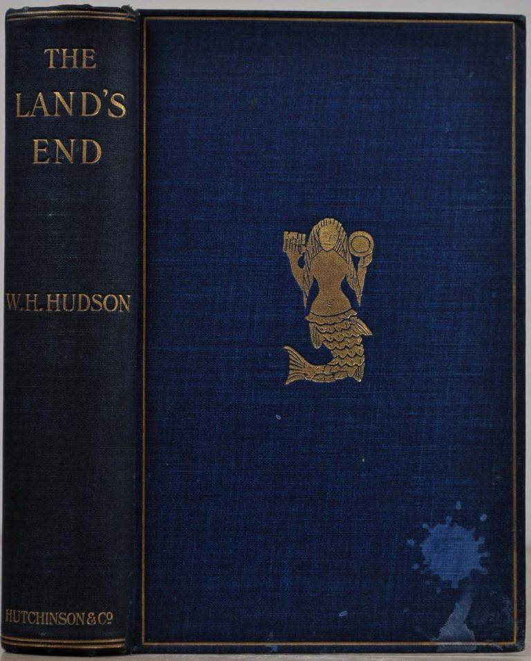 THE LAND'S END. A Naturalist's Impressions In West Cornwall. W. H. Hudson.