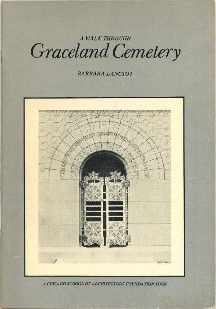 A WALK THROUGH GRACELAND CEMETARY. Signed and inscribed by Barbara Lanctot and Rosemary Kluke. Barbara Lanctot.