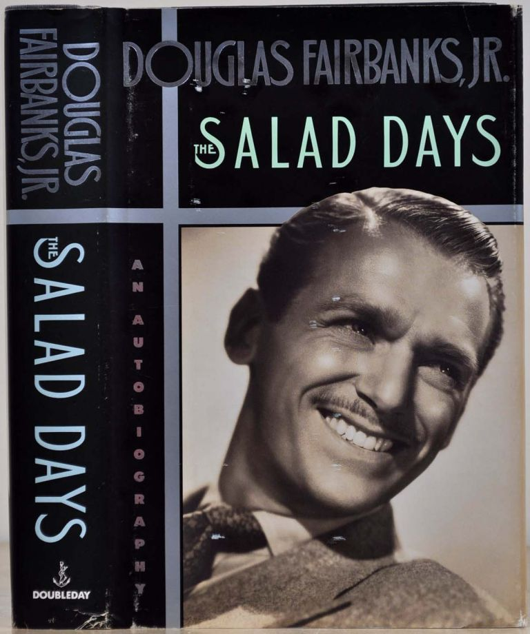 THE SALAD DAYS. Signed and inscribed by Douglas Fairbanks, Jr. Douglas Fairbanks Jr.