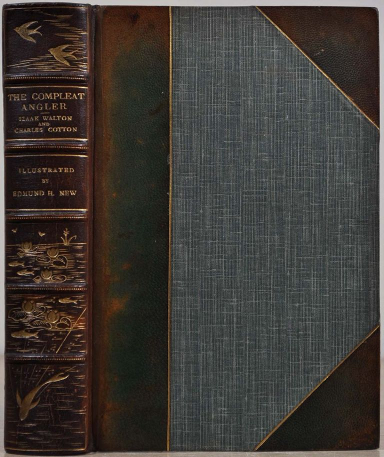 THE COMPLEAT ANGLER. Izaak Walton, Charles Cotton, Richard Le Gallienne.