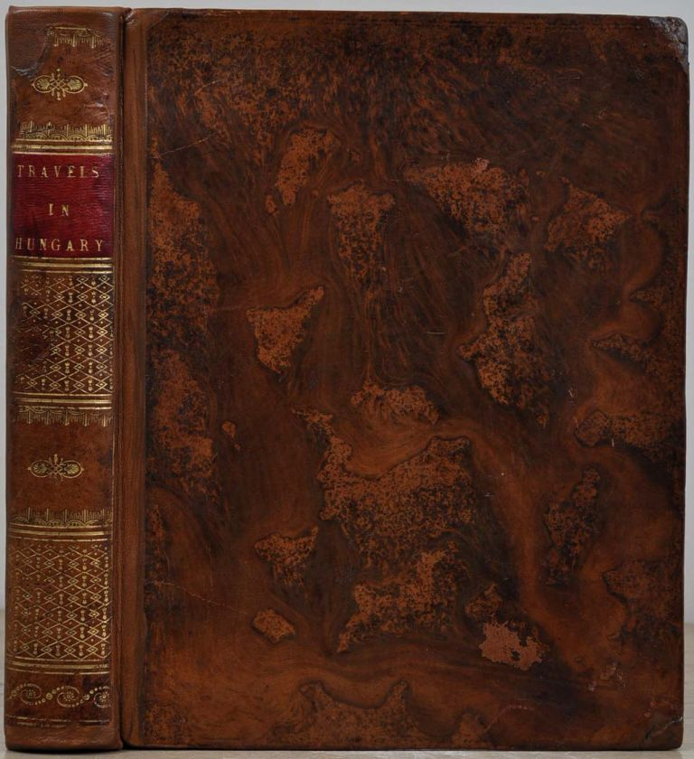 TRAVELS IN HUNGARY, With A Short Account of Vienna in the Year 1793. Robert Townson.