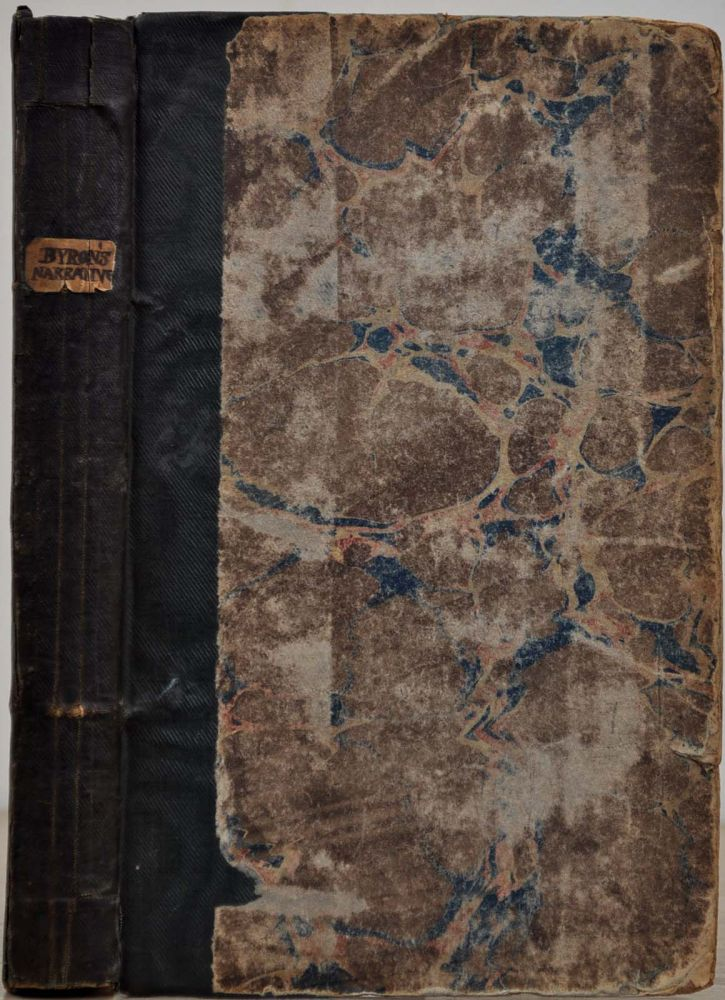 THE NARRATIVE OF THE HONOURABLE JOHN BYRON (Commodore in a Late Expedition round the World). Containing an Account of the Great Distresses Suffered by Himself and His Companions on the Coast of Patagonia, from the Year 1740 till their Arrival in England, 1746. With a Description of St. Jago de Chili, and the Manners and Customs of the Inhabitants. Also a Relation of the Loss of the Wager Man of War, One of Admiral Anson's Squadron. John Byron.