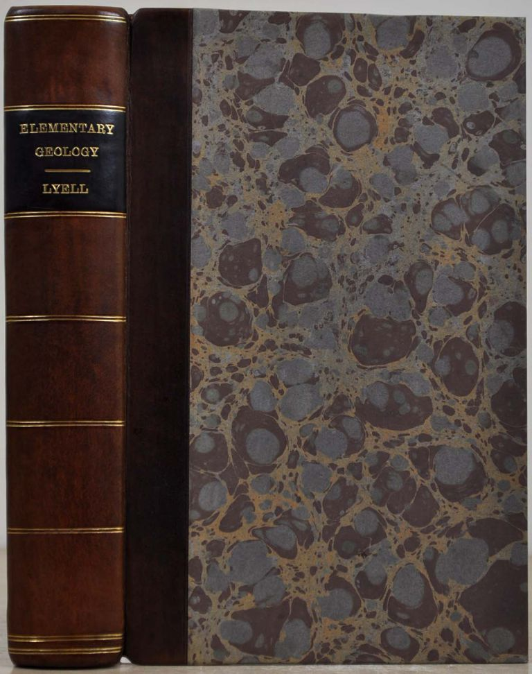 A MANUAL OF ELEMENTARY GEOLOGY: Or, the Ancient Changes of the Earth and Its Inhabitants as Illustrated by Geological Monuments. Third and Entirely Revised Edition. Charles Lyell.