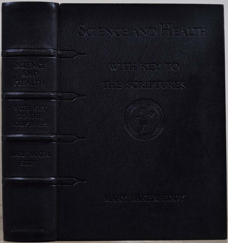 SCIENCE AND HEALTH with Key to the Scriptures. Limited edition of 1026 copies. Mary Baker Eddy.