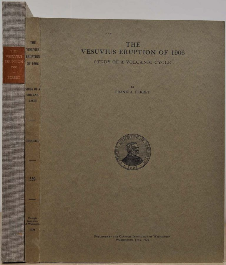 THE VESUVIUS ERUPTION OF 1906. Study of a Volcanic Cycle. Frank A. Perret.