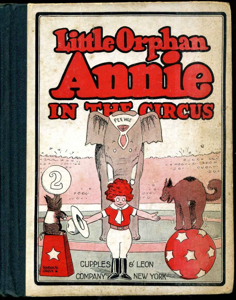 Little Orphan Annie in the circus. Harold Gray.