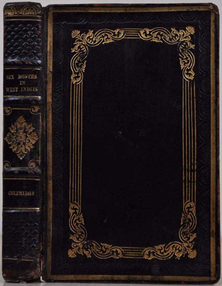 SIX MONTHS IN THE WEST INDIES, in 1825. Third edition with additions. Henry Nelson Coleridge.