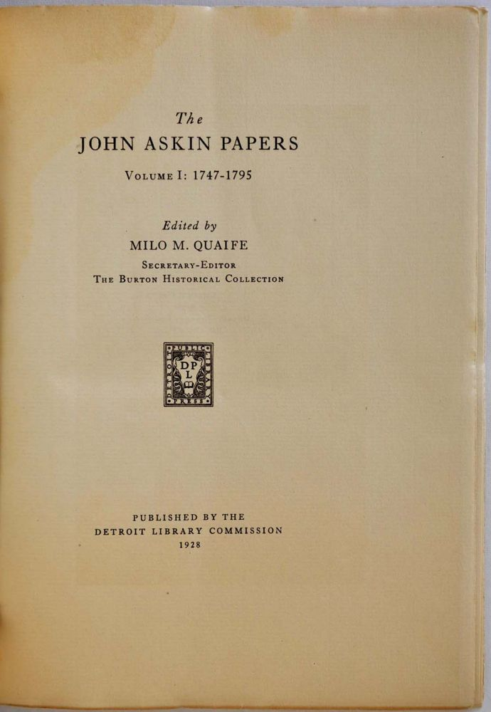 THE JOHN ASKIN PAPERS. Edited by Milo M. Quaife. Two volume set. John Askin.