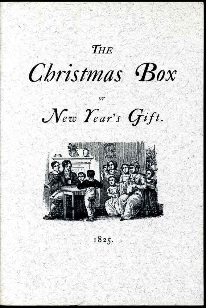 The Christmas Box or New Year's Gift.
