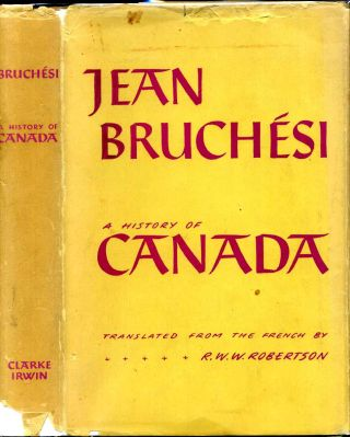 A HISTORY OF CANADA. Jean Bruchesi