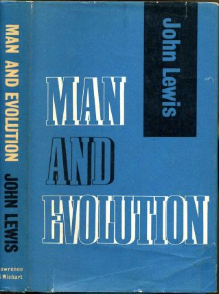 MAN AND EVOLUTION. John Lewis