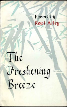 THE FRESHENING BREEZE. Rewi Alley