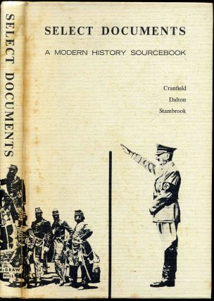 SELECT DOCUMENTS. A Modern Military Sourcebook. G. A. Cranfield, B. J. Dalton, F. G. Stambrook