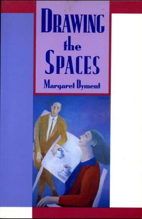 DRAWING THE SPACES. Margaret Dyment