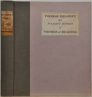 THOMAS OF READING, AND THREE BALLADS ON THE SPANISH ARMADA. Thomas Deloney