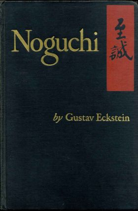 NOGUCHI. Signed and inscribed by Gustav Eckstein. Gustav Eckstein