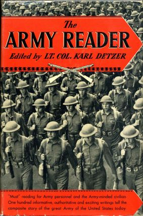 THE ARMY READER. Karl Detzer.