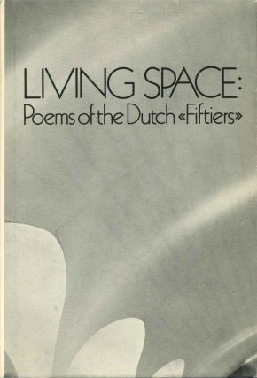 "LIVING SPACE. Poems of the Dutch ""Fiftiers"" Peter Glassgold"