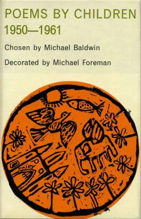 POEMS BY CHILDREN 1950-1961. Michael Baldwin