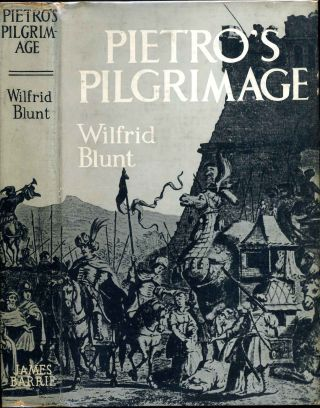 PIETRO'S PILGRIMAGE. A Journey to India and Back at the Beginning of the Seventeenth Century....