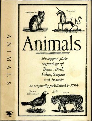 A DESCRIPTION OF ABOVE THREE HUNDRED ANIMALS, VIZ. BEASTS, BIRDS, FISHES, SERPENTS AND INSECTS....
