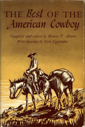 THE BEST OF THE AMERICAN COWBOY. Ramon F. Adams