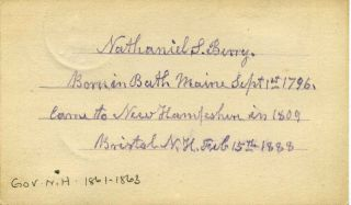 Small card signed and note handwritten by Nathaniel Springer Berry (1796-1894). Nathaniel...