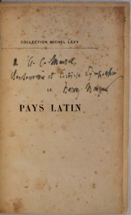 LE PAYS LATIN. Inscribed copy