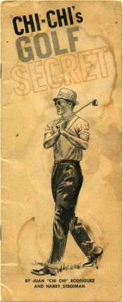 "CHI-CHI'S GOLF SECRET. Juan ""Chi Chi"" Rodriguez, Harry Stroiman"