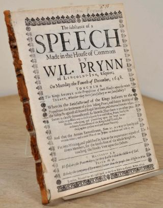 THE SUBSTANCE OF A SPEECH. Made in the House of Commons on Munday the Fourth of December, 1648. Touching the King's Answer to the Propositions of Both Houses Upon the Whole Treaty, Whether they were Satisfactory or Not Satisfactory?