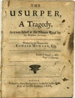 THE USURPER, A Tragedy. As it was Acted at the Theater Royal by His Majesties Servants. Edward...