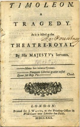 TIMOLEON. A Tragedy. As it is Acted at the Theatre-Royal, by His Majesty's Servants. Benjamin...