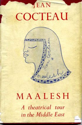 MAALESH. A Theatrical Tour in the Middle - East. Jean Cocteau