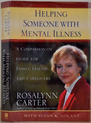 HELPING SOMEONE WITH MENTAL ILLNESS. A Compassionate Guide for Family, Friends, and Caregivers....