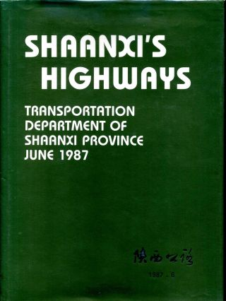 SHAANXI'S HIGHWAYS. Transportation Department of Shaanxi Province. Zhou Zhi-dun