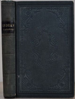 INDIAN NARRATIVES: Containing A Correct and Interesting History of the Indian Wars, from the...