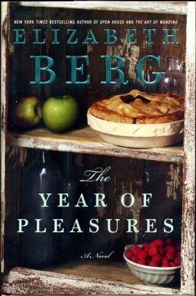 The Year Of Pleasures. Elizabeth Berg