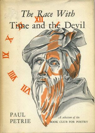 THE RACE WITH TIME AND THE DEVIL. Paul Petrie