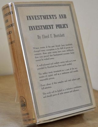 INVESTMENTS AND INVESTMENT POLICY. Floyd F. Burtchett.
