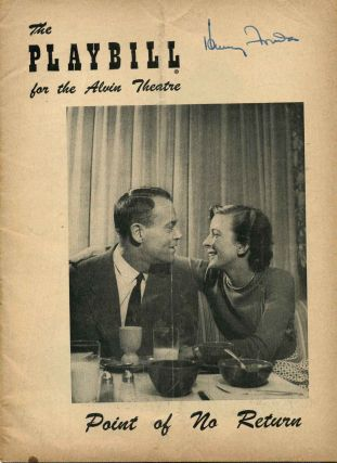 Theater Program Signed by Henry Fonda (1905-1982); Alvin Theatre Playbill; Point of No Return....