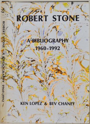 ROBERT STONE. A Bibliography, 1960-1992. Signed and limited edition. Signed by Robert Stone. Ken...