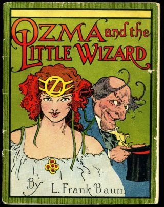 OZMA AND THE LITTLE WIZARD. [Jello sponsored publication]. L. Frank Baum