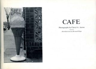 CAFE. Photographs by Cheryl A. Aaron. Signed and inscribed by the photographer. Cheryl A. Aaron