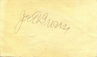Signature of Joe Evans Brown (1892-1973). Joe E. Brown